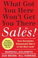 What Got You Here Won t Get You There in Sales  How Successful Salespeople Take it to the Next Level PDF