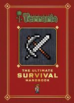 Terraria: The Ultimate Survival Handbook