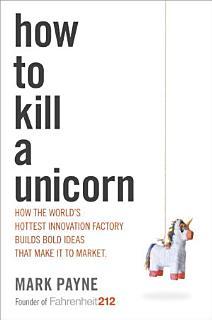 How to Kill a Unicorn Book