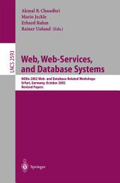 Web, Web-Services, and Database Systems: NODe 2002 Web and Database-Related Workshops, Erfurt, Germany, October 7-10, 2002, Revised Papers