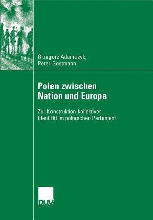 Polen zwischen Nation und Europa PDF