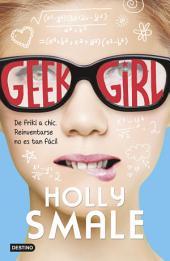 Geek Girl: Geek Girl 1