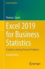 Excel 2019 for Business Statistics