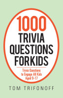 1000 Trivia Questions for Kids
