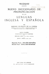 A Pronouncing Dictionary of the Spanish and English Languages: Composed from the Spanish Dictionaries of the Spanish Academy, Terreros, and Salvá: Upon the Basis of Seoane's Edition of Neuman and Baretti. ...