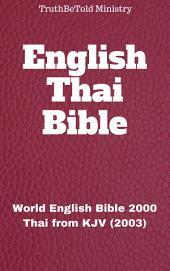 English Thai Bible No2: World English Bible 2000 - Thai from KJV (2003)