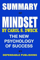 Summary of Mindset by Carol S  Dweck Book