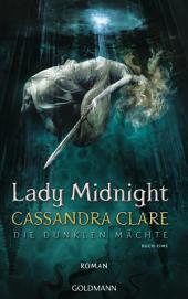 Lady Midnight: Die Dunklen Mächte 0