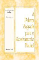 A Palavra Sagrada para o Reavivamento Matinal   Estudo Cristaliza    o de   xodo  Volume 5 PDF