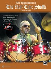 The Commandments of the Half-Time Shuffle: For Drumset
