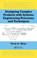 Designing Complex Products with Systems Engineering Processes and Techniques