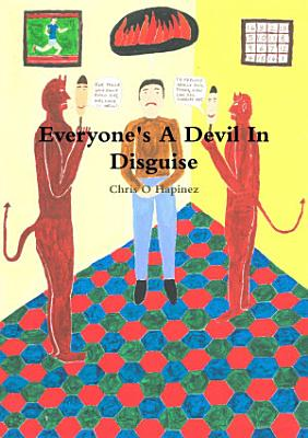 Everyone s A Devil In Disguise