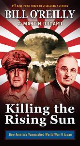 Killing the Rising Sun Book