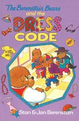 The Berenstain Bears And The Dress Code Book PDF