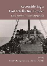 Reconsidering a Lost Intellectual Project PDF