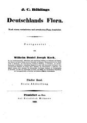 J. C. Röhlings Deutschlands Flora: 5Abth. 1