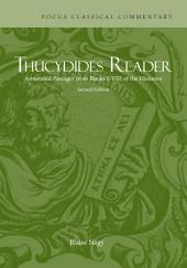 Thucydides Reader: Annotated Passages from Books I-VIII of the Histories, Edition 2
