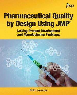 Pharmaceutical Quality by Design Using JMP PDF