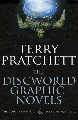The Discworld Graphic Novels  The Colour of Magic and The Light Fantastic