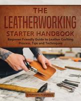 The Leatherworking Starter Handbook PDF
