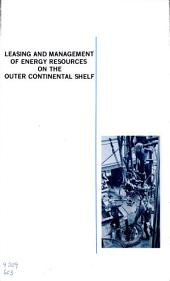 Leasing and management of energy resources on the outer continental shelf