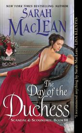 The Day of the Duchess: Scandal & Scoundrel, Book 3
