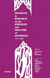 Applications and Non-Metals: Advances in Research on The Strength and Fracture of Materials