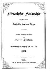 Literarischer Handweiser zunächst für alle katholische Deutschland: Band 33,Ausgaben 591-614