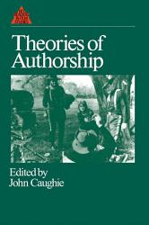 Theories Of Authorship Book PDF