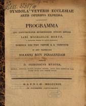Symbola veteris ecclesiae artis operibus expressa: programma ...