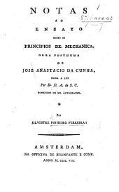 Notas ao Ensayo sobre os principios de mechanica, obra posthuma de J. A. da Cunha, etc
