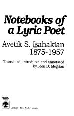 Notebooks of a Lyric Poet, Avetik S. Isahakian, 1875-1957