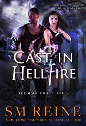 Cast in Hellfire: An Urban Fantasy Romance