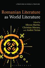 Romanian Literature as World Literature PDF