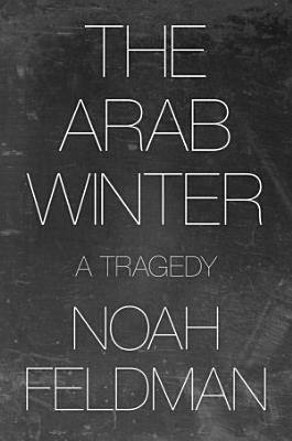 The Arab Winter
