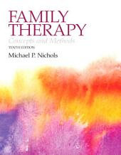 Family Therapy: Concepts and Methods, Edition 10
