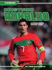 Cristiano Ronaldo: International Soccer Star