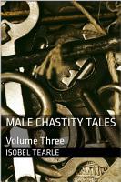Male Chastity Tales  Volume Three PDF