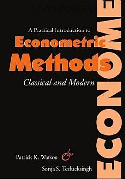A Practical Introduction to Econometric Methods PDF