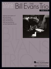 The Bill Evans Trio - Volume 3 (1968-1974) (Songbook): Artist Transcriptions (Piano * Bass * Drums)