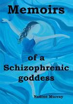 Memoirs of a Schizophrenic Goddess