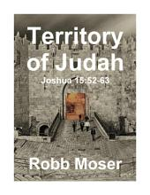 Territory of Judah: Joshua 15:52-63