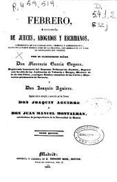 Febrero, o Libreria de jueces, abogados y escribanos, comprensiva de los códigos civil, criminal y administrativo, tanto en la parte teórica como en la práctica, con arreglo en un todo a la legislación hoy vigente: Volumen 3;Volúmenes 5-6