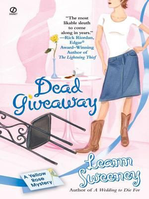 Dead Giveaway  A Yellow Rose Mystery PDF