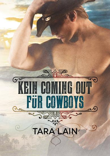 Kein Coming Out f  r Cowboys PDF