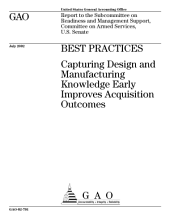 Best practices capturing design and manufacturing knowledge early improves acquisition outcomes.