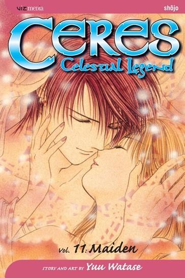 Ceres  Celestial Legend  Vol  11 PDF