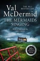 The Mermaids Singing  Tony Hill and Carol Jordan  Book 1  PDF