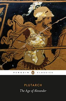 The Age of Alexander PDF