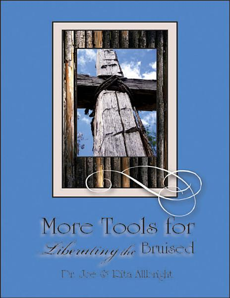 Download More Tools for Liberating the Bruised Book
